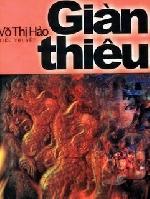 Đọc 'Giàn thiêu' của Võ Thị Hảo - chơi với người chơi lửa