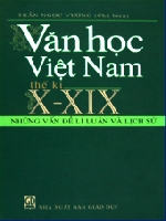 """Cách tiếp cận mới về lịch sử văn học trong """"Văn học việt nam thế kỷ X-XIX"""""""