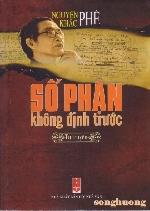Dòng đời dữ dội và cốt cách nhà văn Nguyễn Khắc Phê