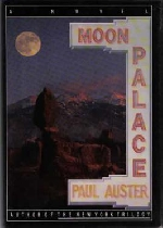 Moon Palace của Paul Auster: Từ tự sự siêu hư cấu đến dụ ngôn về Kẻ khác