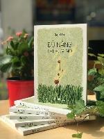 """""""Đủ nắng thì hoa nở"""" và hành trình đi tìm ý nghĩa cuộc đời"""