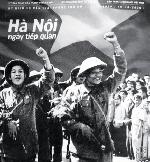 Kỷ niệm 65 năm Ngày Giải phóng Thủ đô (10.10.1954 - 10.10.2019) - Đem vinh quang sức dân tộc trở về