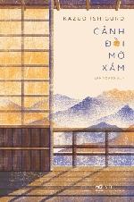 Cảnh đồi mờ xám: Ký ức, nhịp điệu và nước Nhật