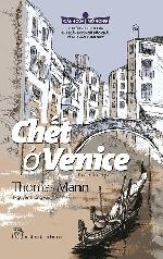 CHẾT Ở VENICE và bệnh dịch dưới ngòi bút của Thomas Mann