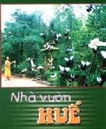 Nhà vườn Huế - một tiềm năng du lịch