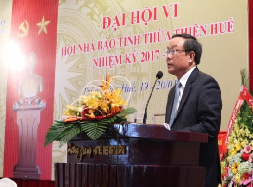 Đại hội Hội Nhà báo tỉnh Thừa Thiên Huế lần thứ VI nhiệm kỳ 2017 - 2022