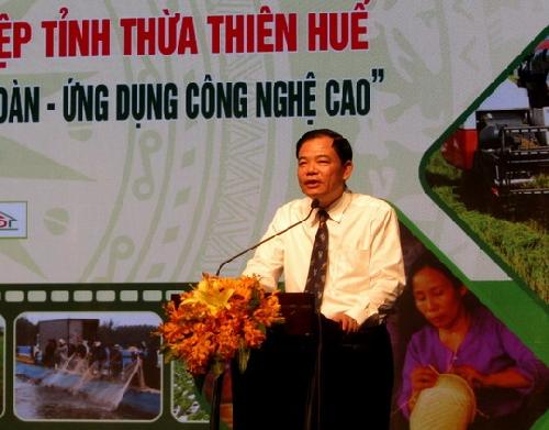 Phát triển Nông nghiệp Thừa Thiên Huế theo hướng  bền vững, an toàn, ứng dụng công nghệ cao