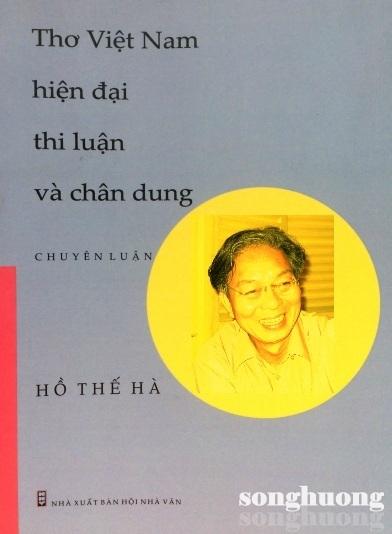 Hồ Thế Hà và hành trình khám phá bản thể thơ ca, giải mã chân dung thi sĩ