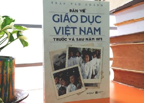 """Giáo dục Việt Nam trước và sau năm 1975 từ góc nhìn của một người """"trong cuộc"""""""