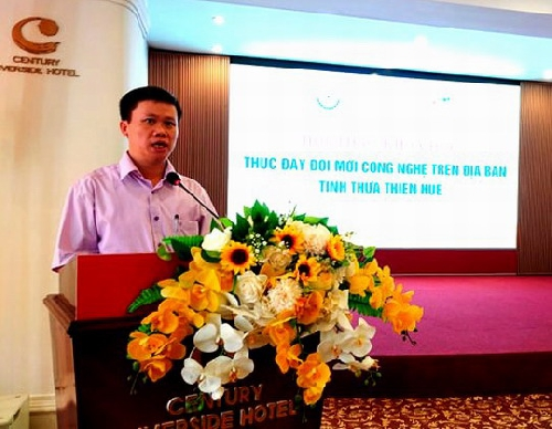 """Hội thảo """"Thúc đẩy đổi mới công nghệ trên địa bàn tỉnh Thừa Thiên Huế"""""""